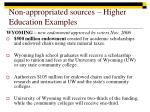 non appropriated sources higher education examples