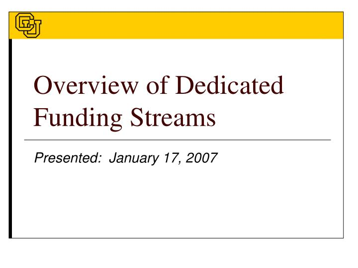 overview of dedicated funding streams n.
