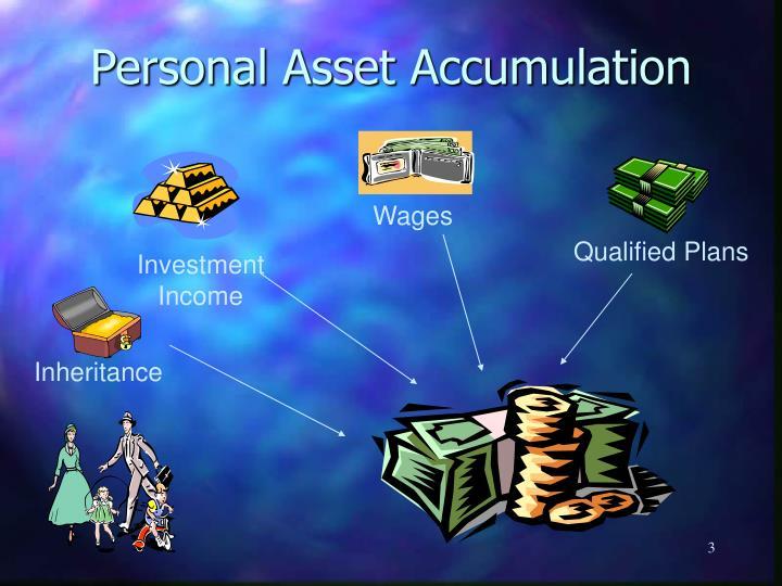 Personal asset accumulation