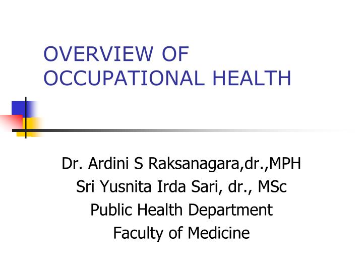 overview of occupational health n.