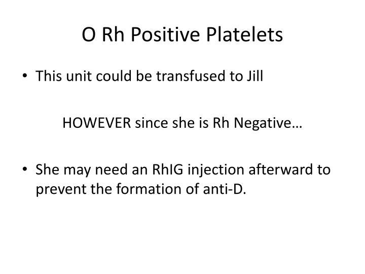 O Rh Positive Platelets