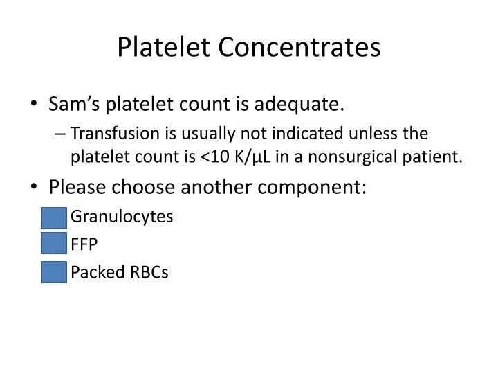 Platelet Concentrates