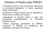 selection of roads under pmgsy