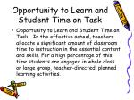 opportunity to learn and student time on task