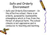 safe and orderly environment
