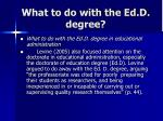 what to do with the ed d degree