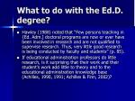 what to do with the ed d degree1