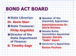 bond act board
