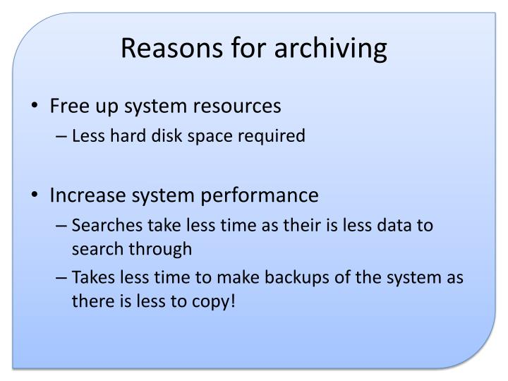 Reasons for archiving