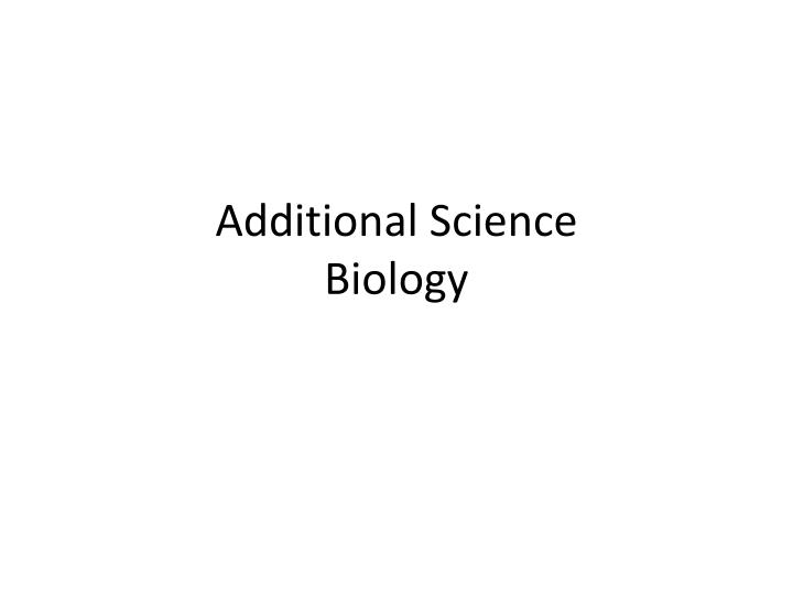 additional science biology n.