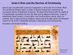 islam s rise and the decline of christianity