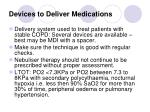 devices to deliver medications
