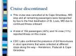 cruise discontinued