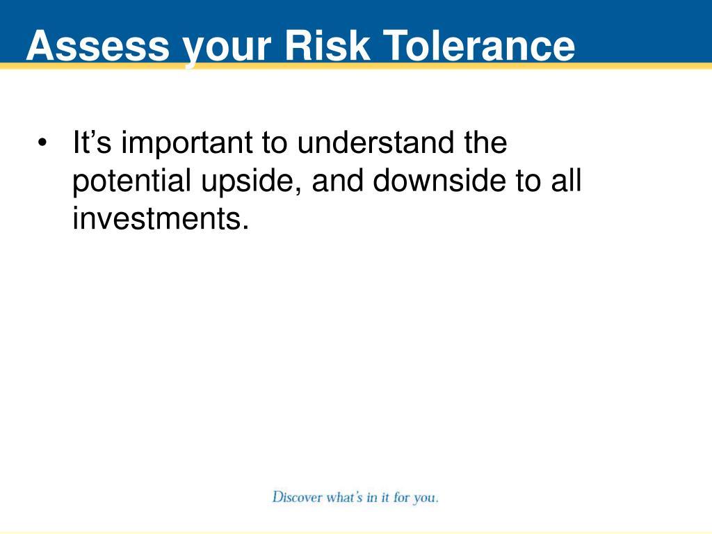 Assess your Risk Tolerance
