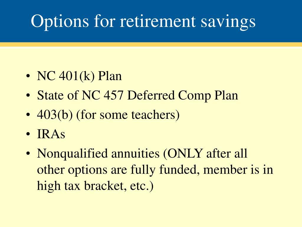 Options for retirement savings