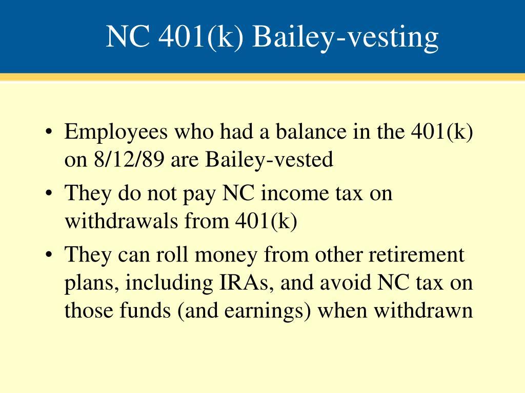 NC 401(k) Bailey-vesting