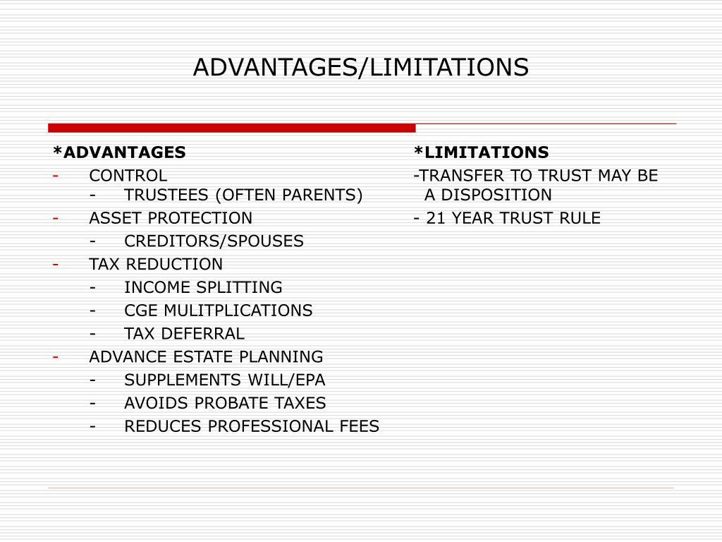 ADVANTAGES/LIMITATIONS