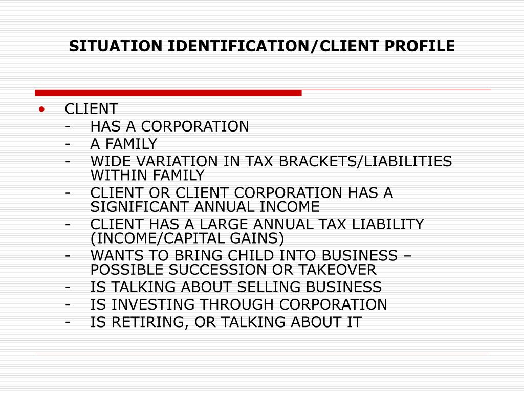 SITUATION IDENTIFICATION/CLIENT PROFILE