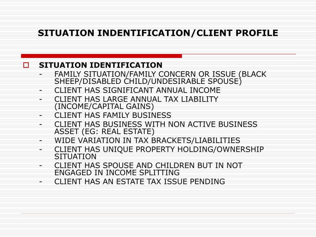 SITUATION INDENTIFICATION/CLIENT PROFILE