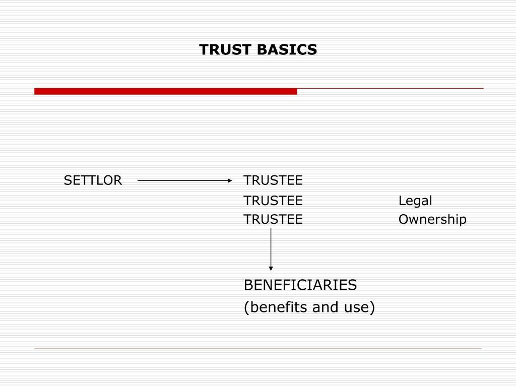 TRUST BASICS