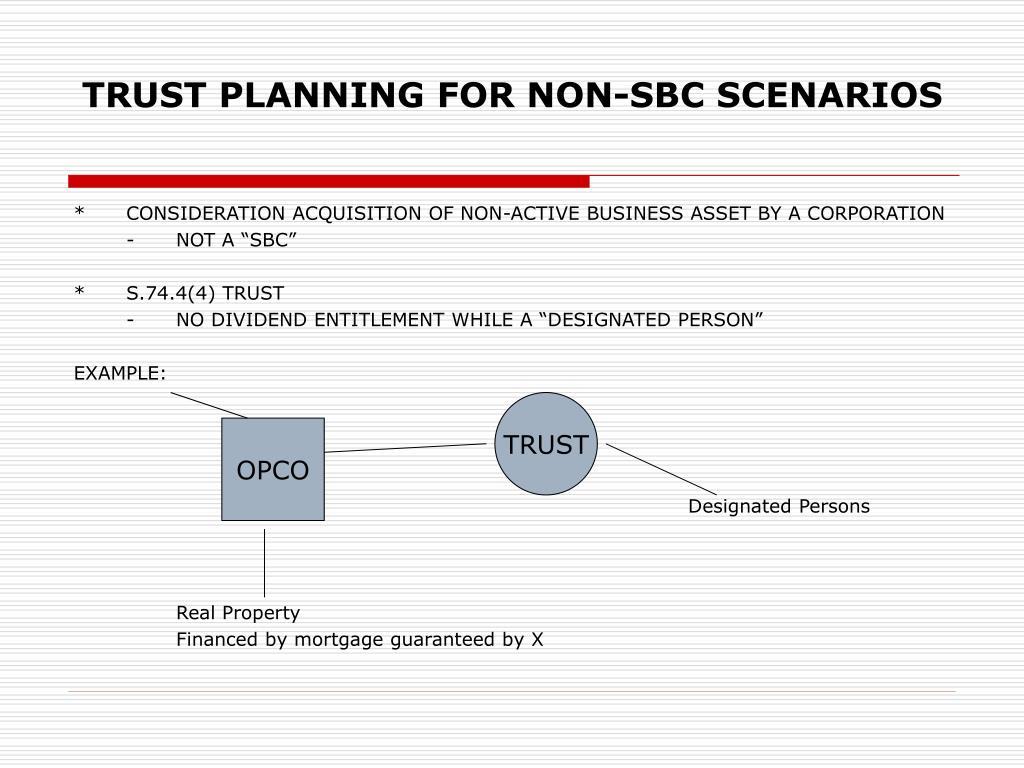 TRUST PLANNING FOR NON-SBC SCENARIOS