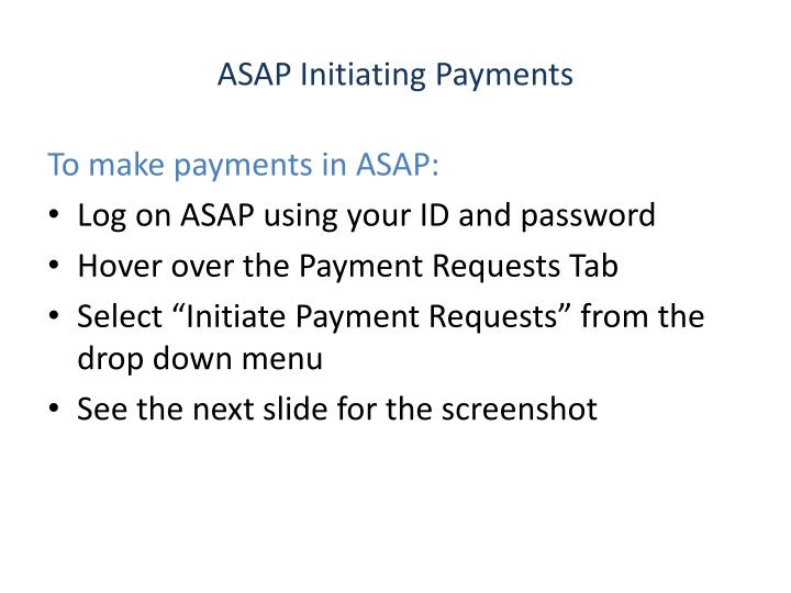 asap initiating payments n.