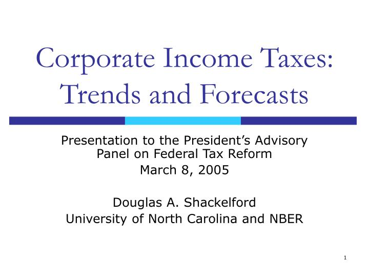 Corporate income taxes trends and forecasts