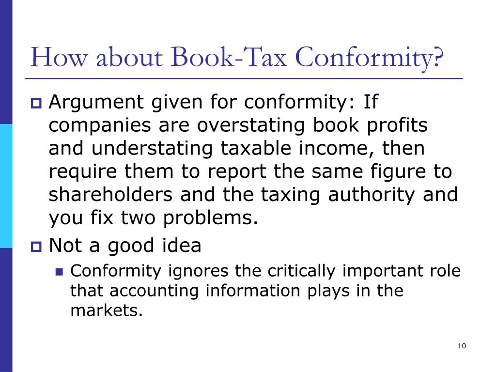 How about Book-Tax Conformity?