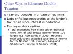 other ways to eliminate double taxation