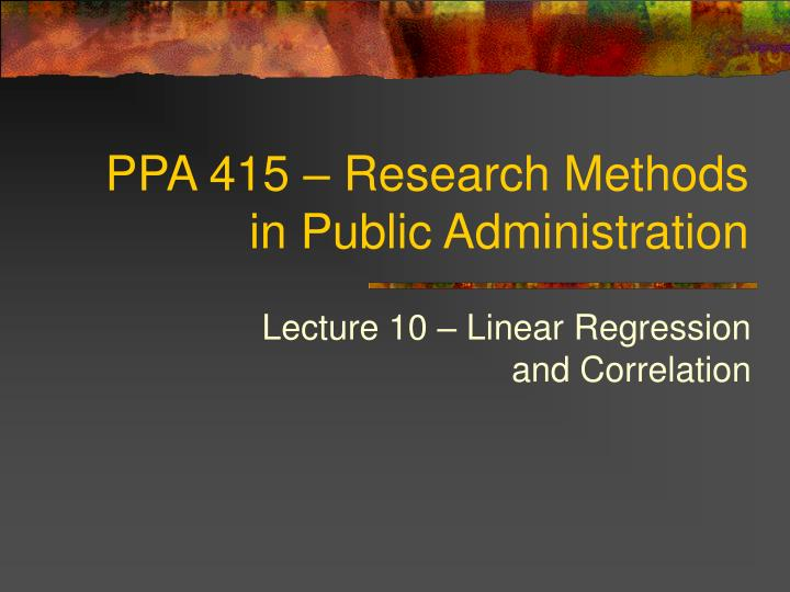 ppa 415 research methods in public administration n.