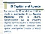 el capit n y el agente3