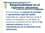responsabilidad en el represivo aduanero1