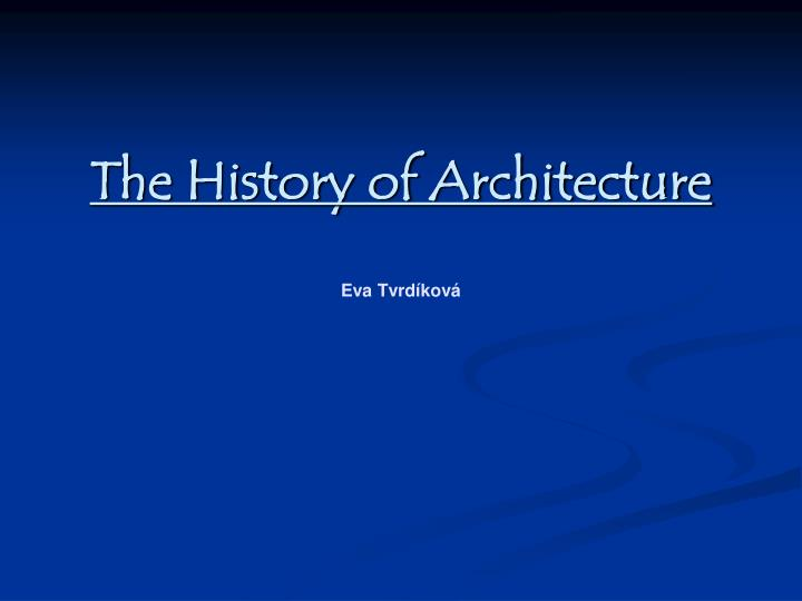 the history of architecture eva tvrd kov n.