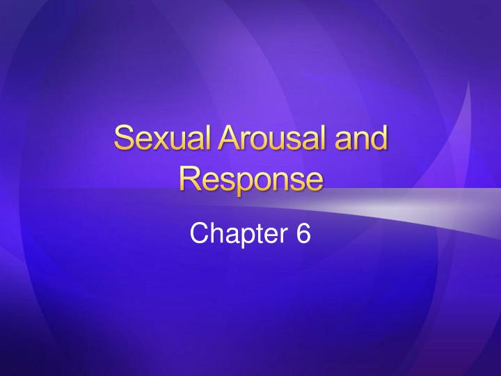 sexual arousal and response n.