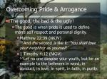 overcoming pride arrogance