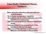 case study parliament house canberra