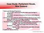 case study parliament house new zealand