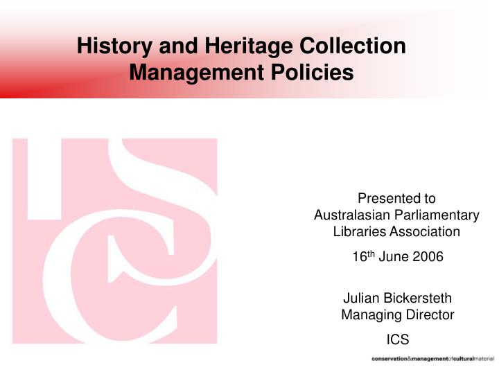 history and heritage collection management policies n.