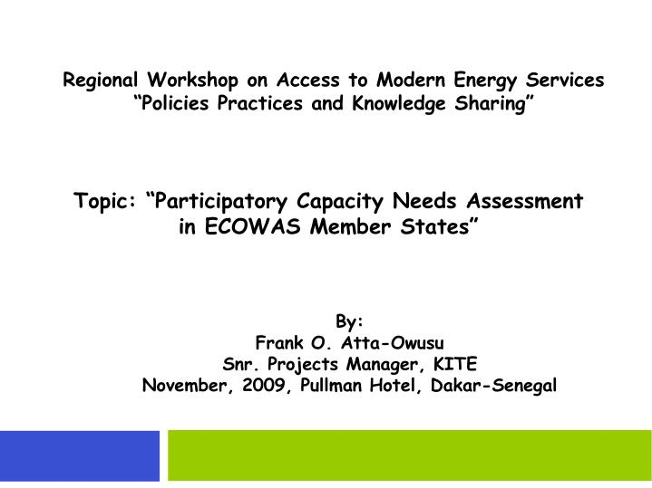 regional workshop on access to modern energy services policies practices and knowledge sharing n.
