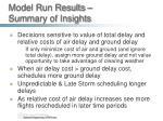 model run results summary of insights