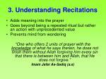 3 understanding recitations
