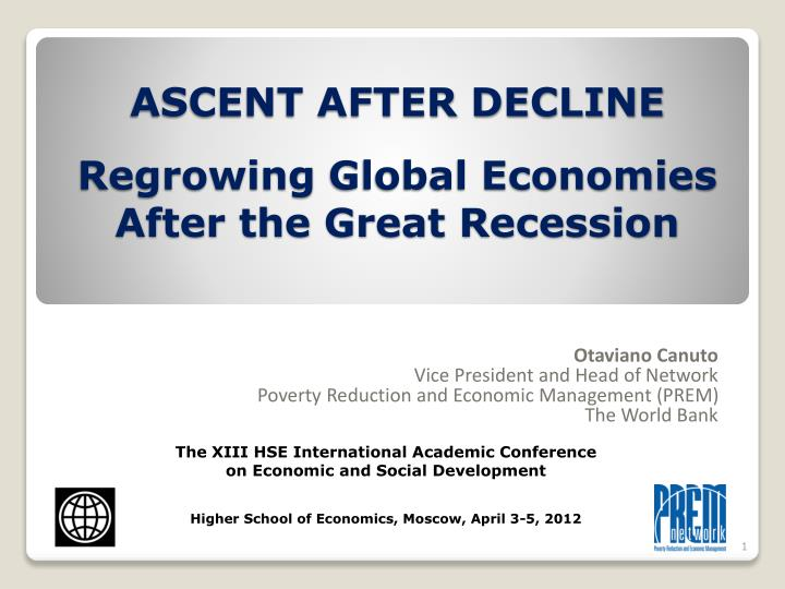ascent after decline regrowing global economies after the great recession n.