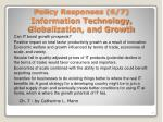 policy responses 6 7 information technology globalization and growth