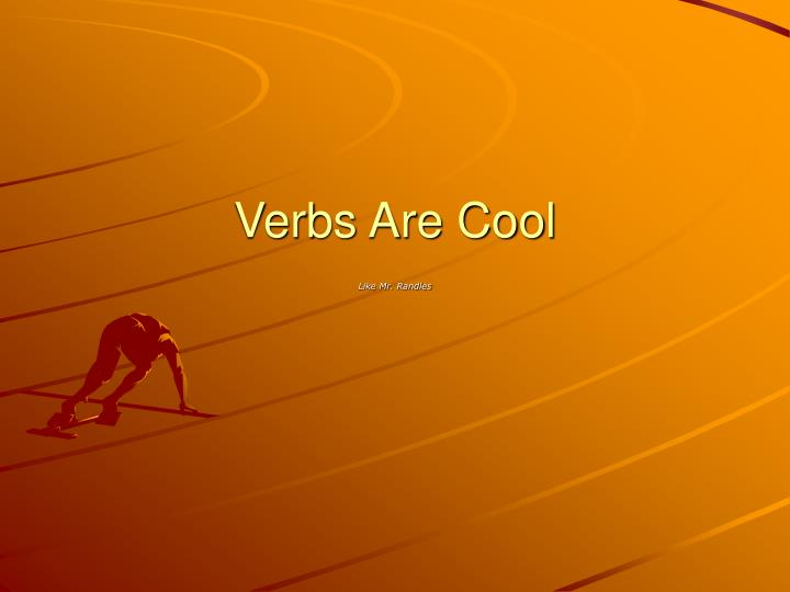 verbs are cool n.