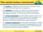 the social actors concerned