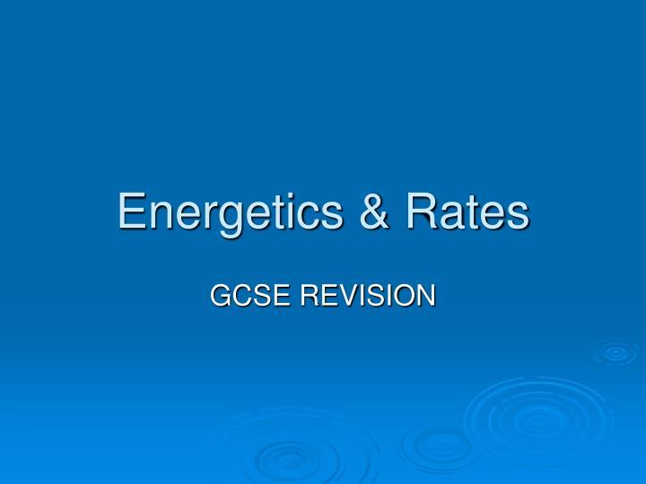 energetics rates n.