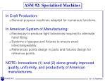 asm 2 specialized machines