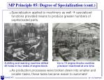 mp principle 5 degree of specialization cont