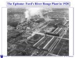 the epitome ford s river rouge plant in 1928