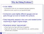 why the fitting problems